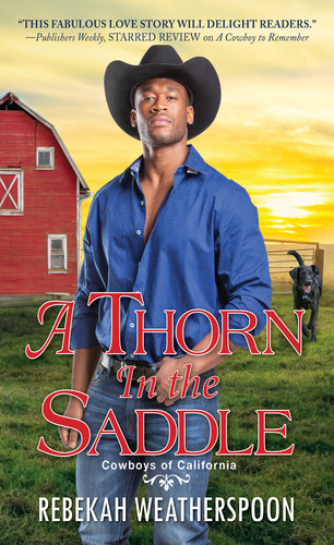 Title: A Thorn In the Saddle by Rebekah Weatherspoon. An African American Man in a Black cowboy hat stands in front of a red barn with a black lab dog.